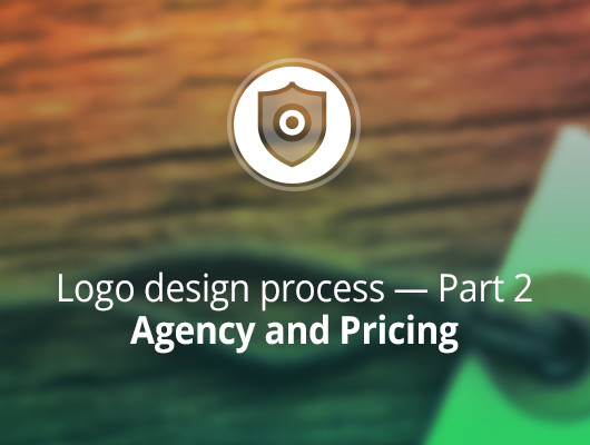 Agency and Pricing. Logo design process — Part 2